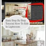 Easy Step By Step Tutorial How To Edit In Lightroom