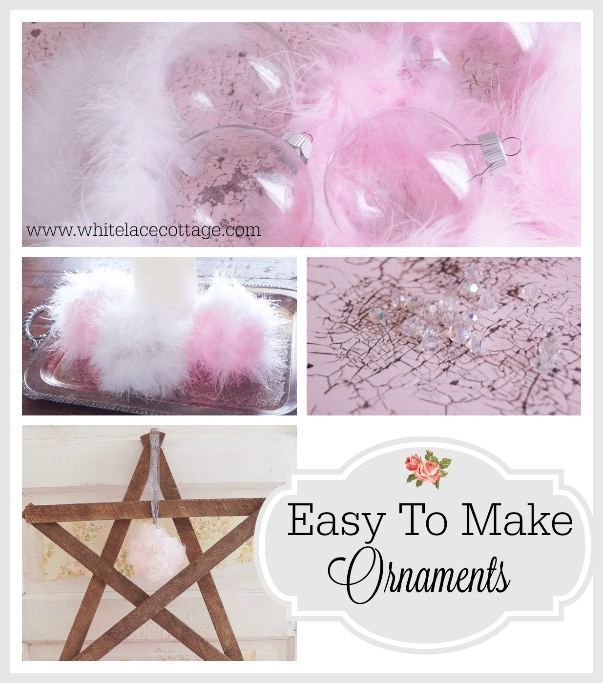 Easy To Make Ornaments www.whitelacecottage.com