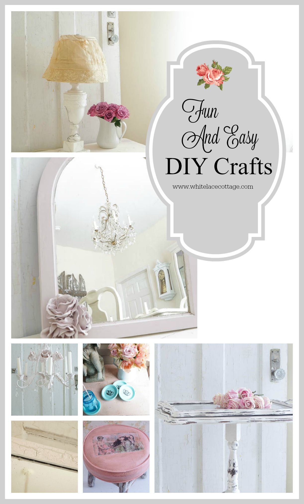 Fun And Easy DIY Crafts White Lace Cottage