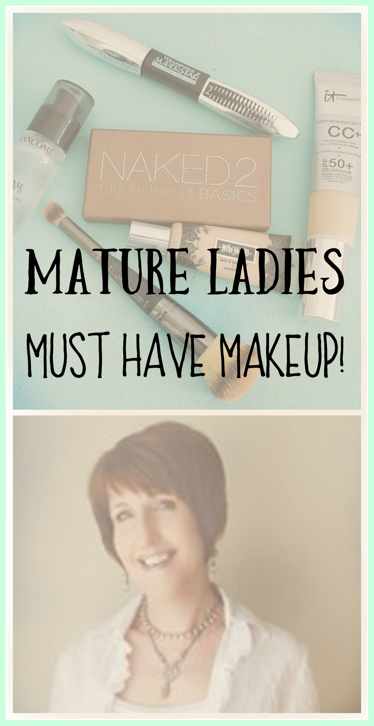 Mature ladies must have makeup!