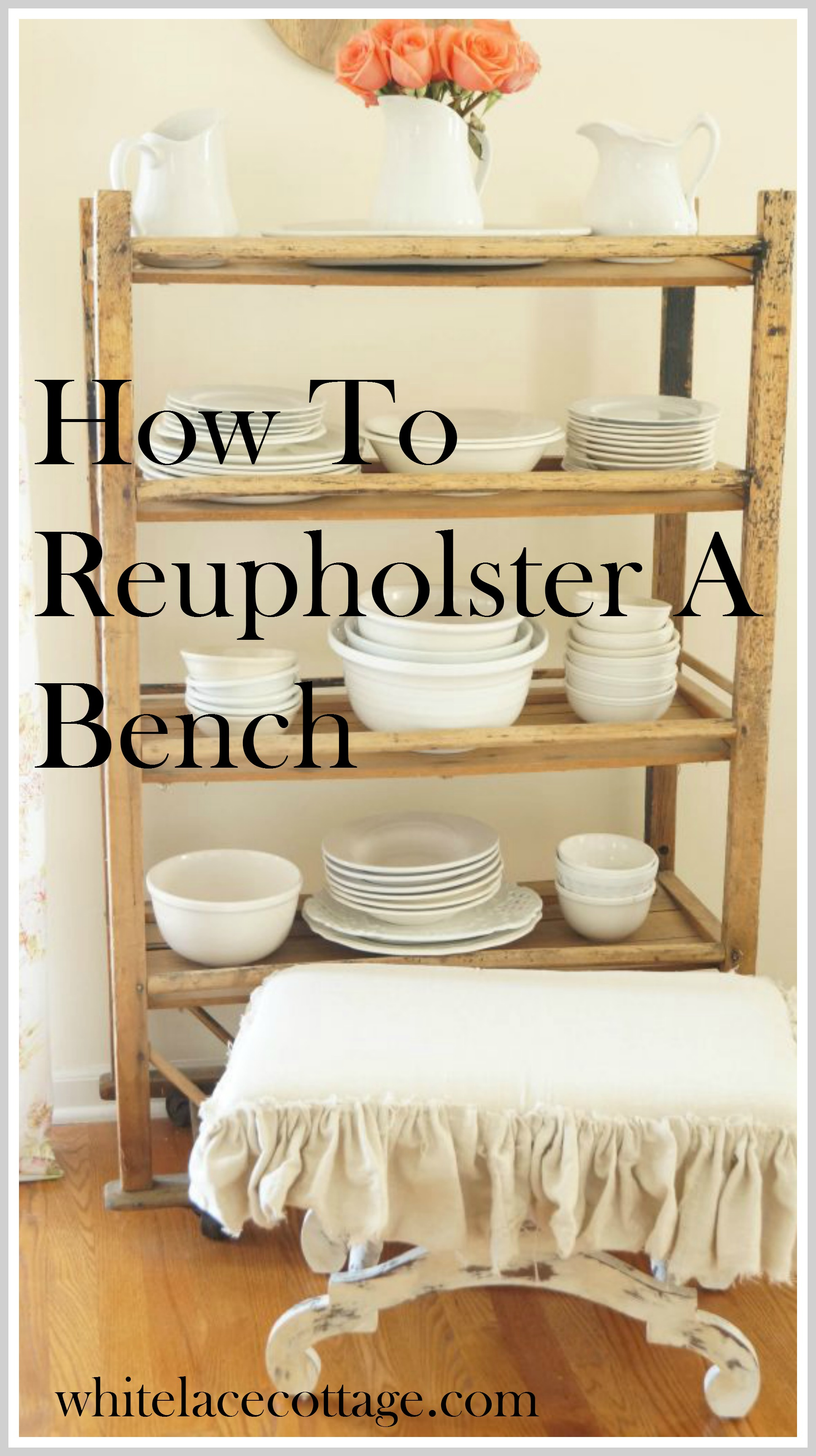 How To Reupholster A Bench Chair Or Stool   White Lace Cottage. Recover A Round Chair Seat. Home Design Ideas