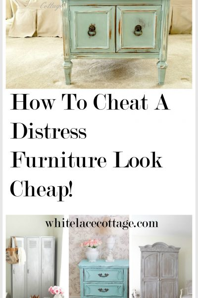 How To Cheat A Distress Furniture Look Cheap!