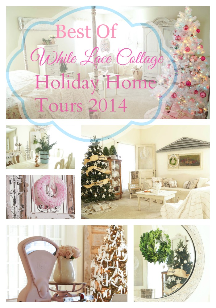 best of white lace cottage holiday home tour 2014