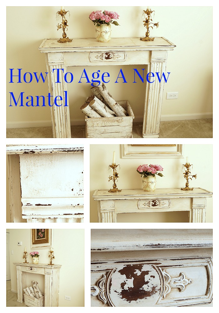 how to age a mantel