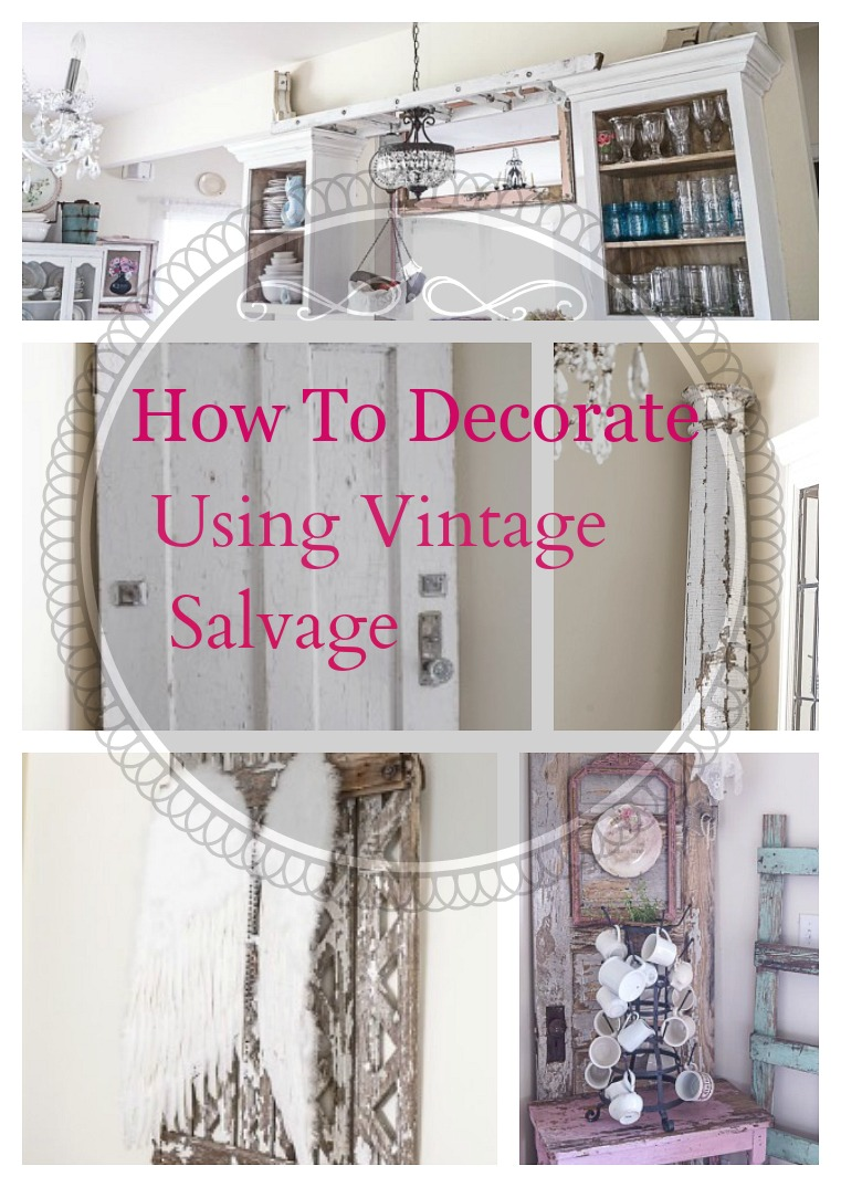 how to decorate using vintage salvage