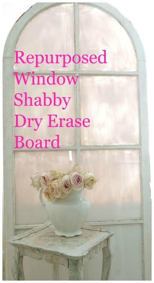 repurposed window shabby dry erase board
