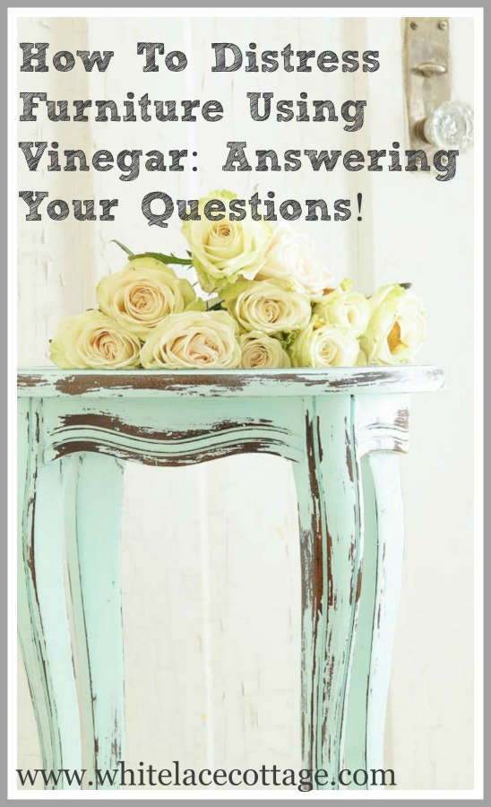 How to distress furniture using vinegar answering your questions
