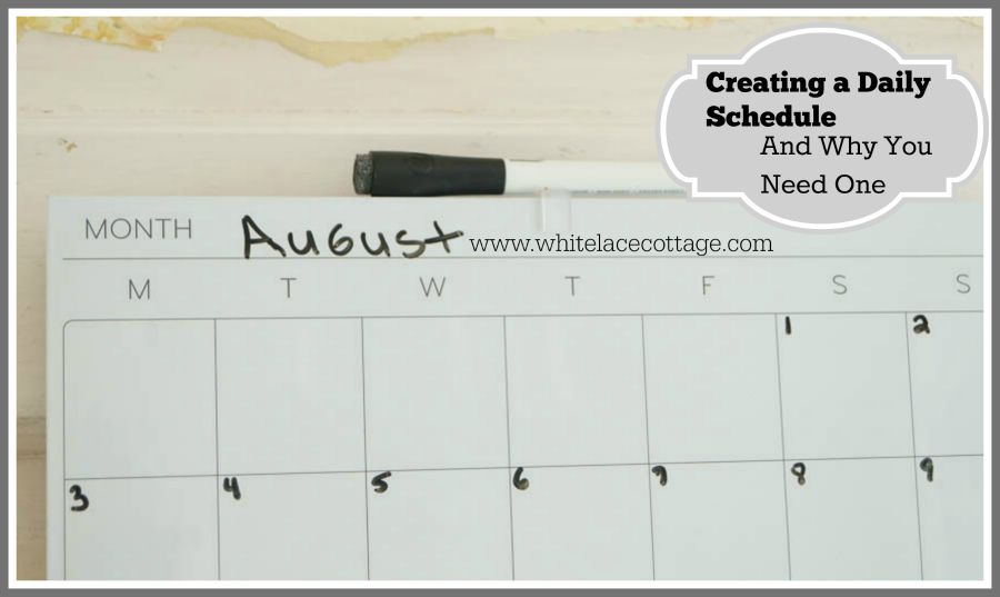 how to create a daily schedule white lace cottage