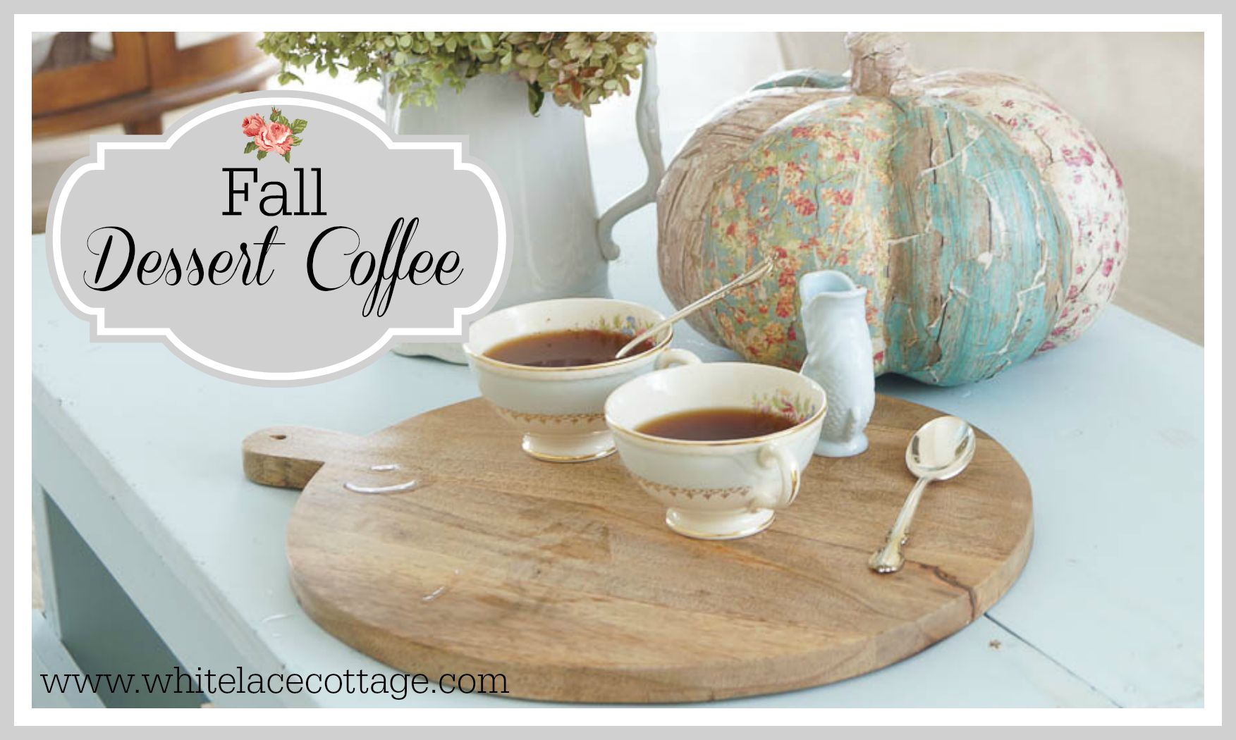 fall dessert coffee