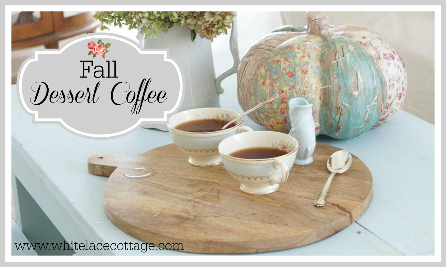 fall dessert coffee