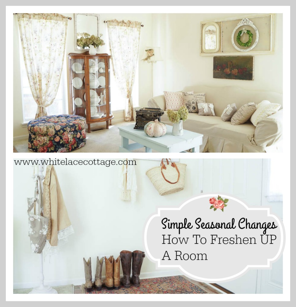 simple seasonal changes how to freshen up a room www.whitelacecottage.com