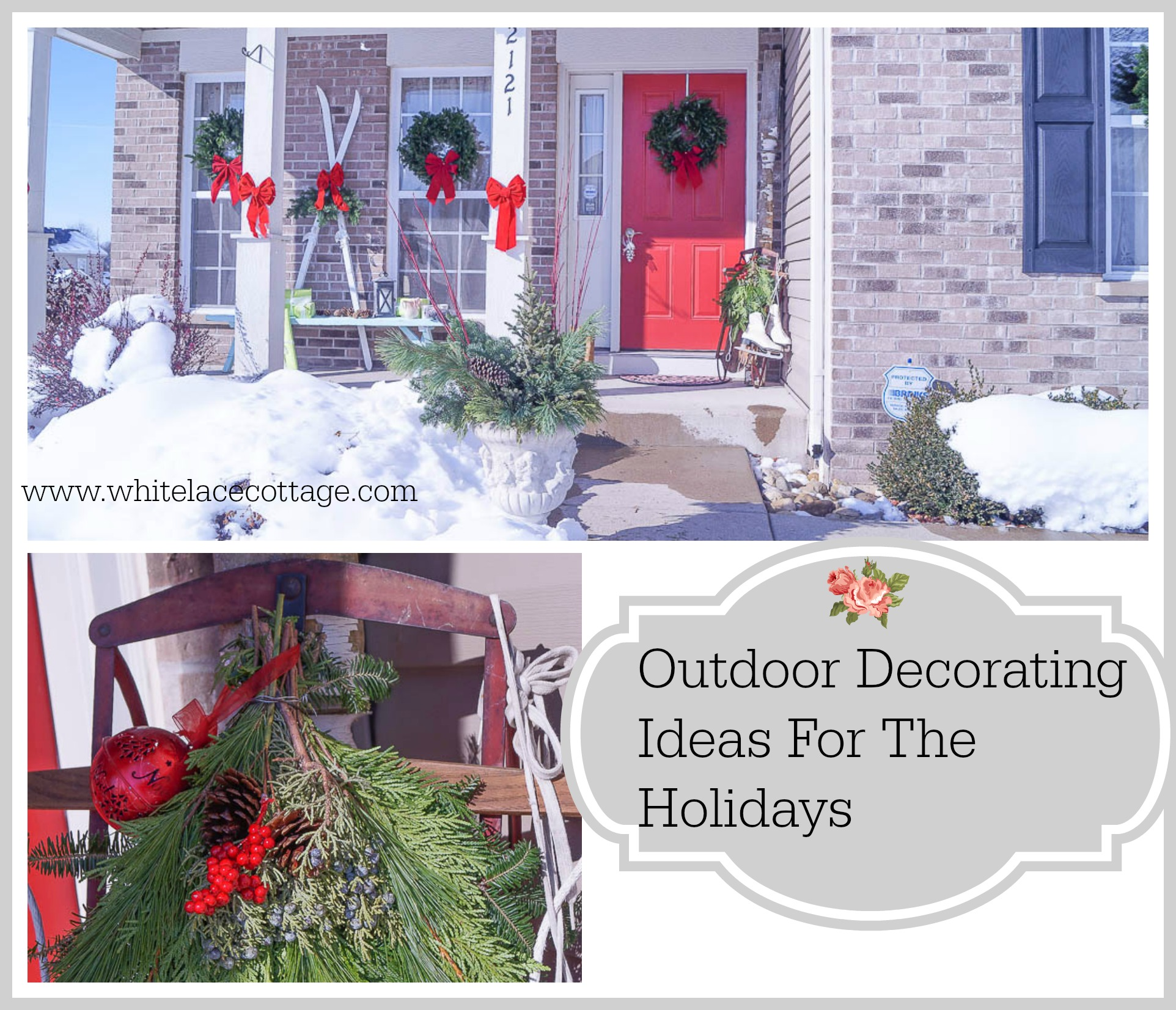 Outdoor Deccorating Ideas For Christmas White Lace Cottage