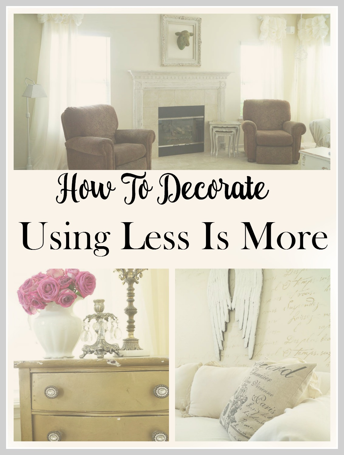Home Decor Ideas Using Less Is More