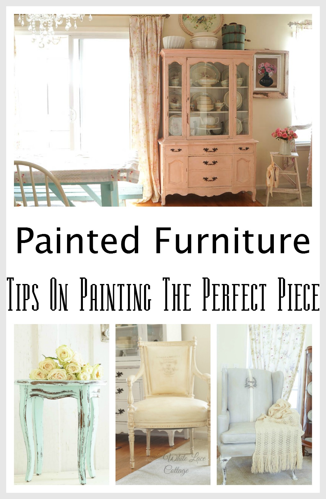 Painted Furniture What You Need To Know White Lace Cottage