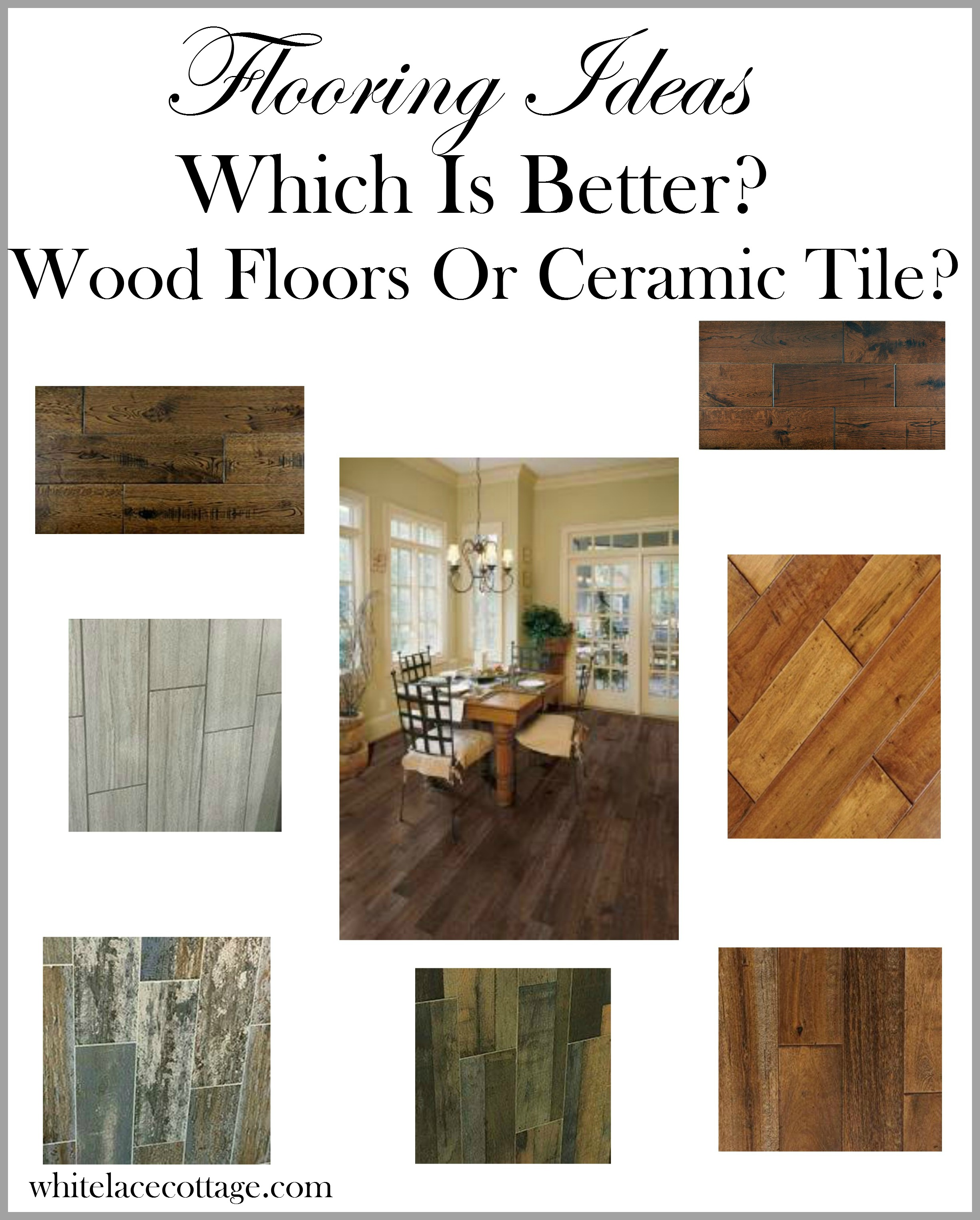 Flooring ideas wood ceramic vs carpeting white lace cottage for Cottage flooring ideas