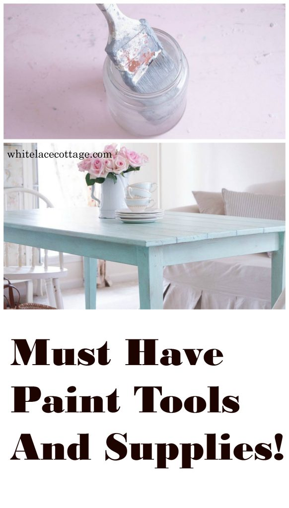must have paint tools and supplies white lace cottage