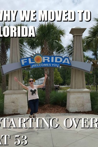 WHY WE MOVED TO FLORIDA